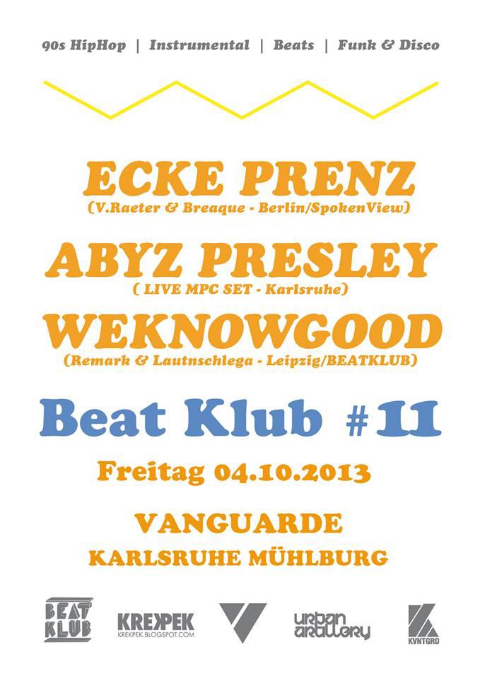 04.10.2013 | Beat Klub #11 mit Ecke Prenz
