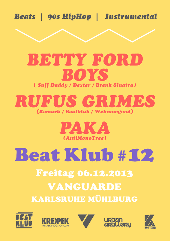 BEAT KLUB #12 mit Betty Ford Boys (Suff Daddy, Dexter, Brenk) + Remark + DJ Odie