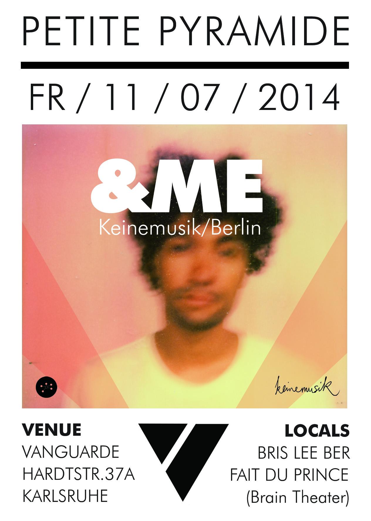11.07.2014 | Petite Pyramide mit &ME (Keinemusik/Berlin)
