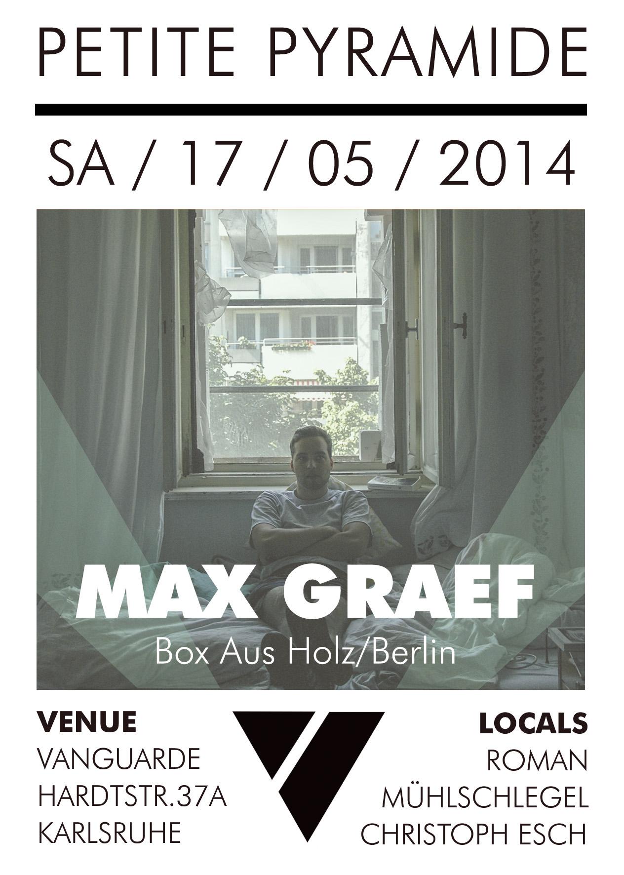 17.05.2014 | Petite Pyramide mit MAX GRAEF