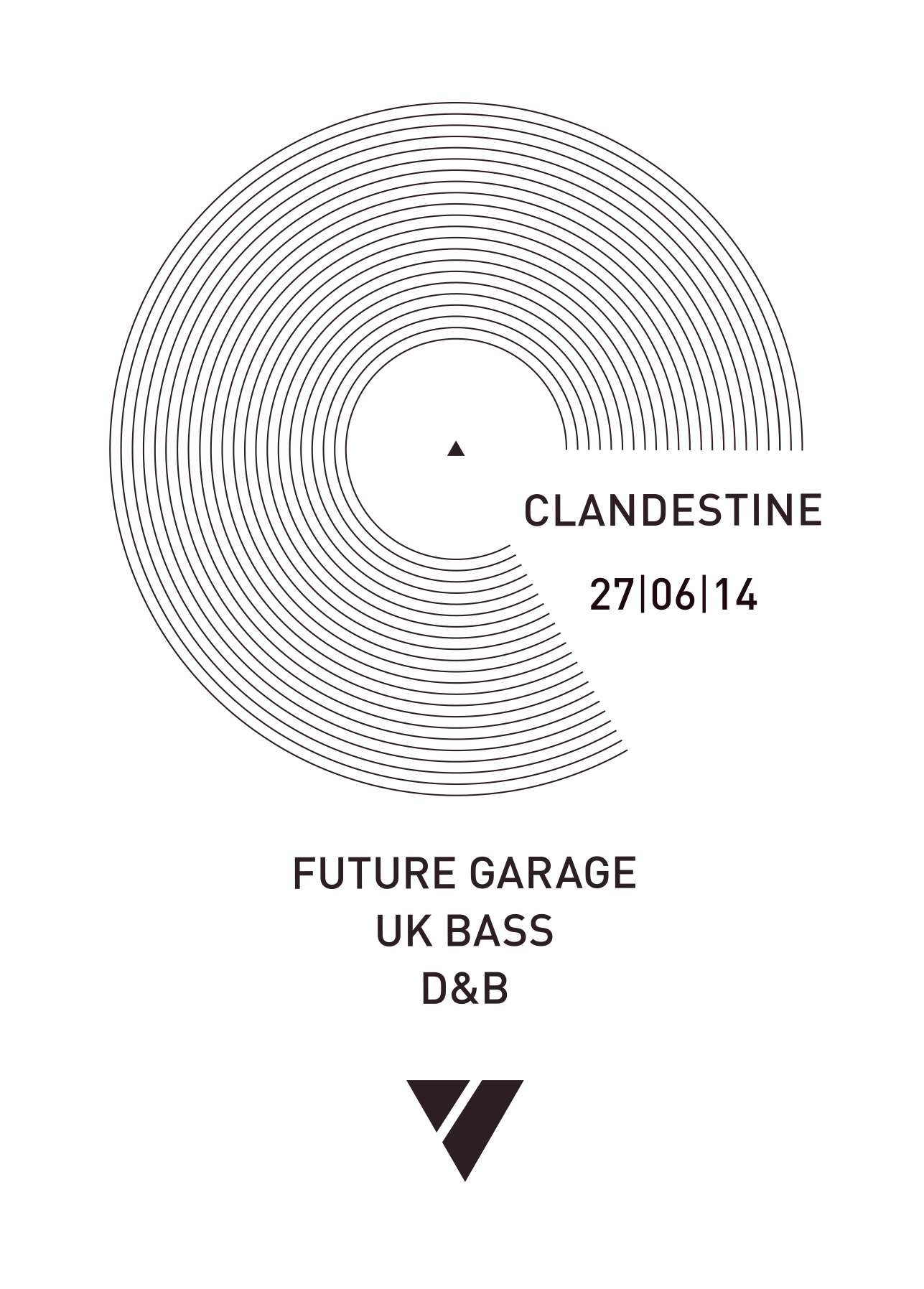 27.06.2014 | ▲ CLANDESTINE - UK/Future Garage/Drum&Bass Party