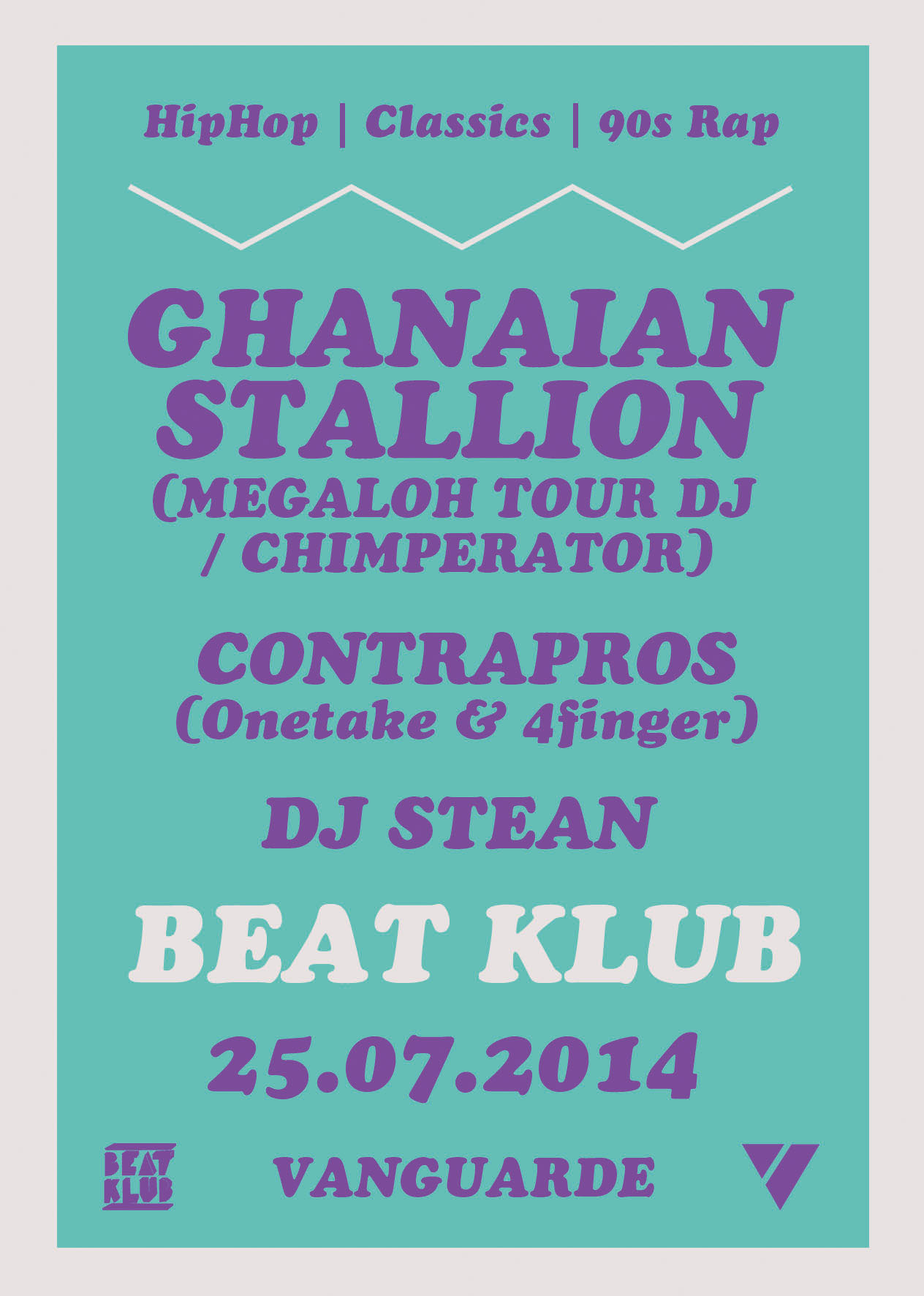 25.07.2014 | BEAT KLUB mit GHANAIAN STALLION (DAS FEST AFTERPARTY)