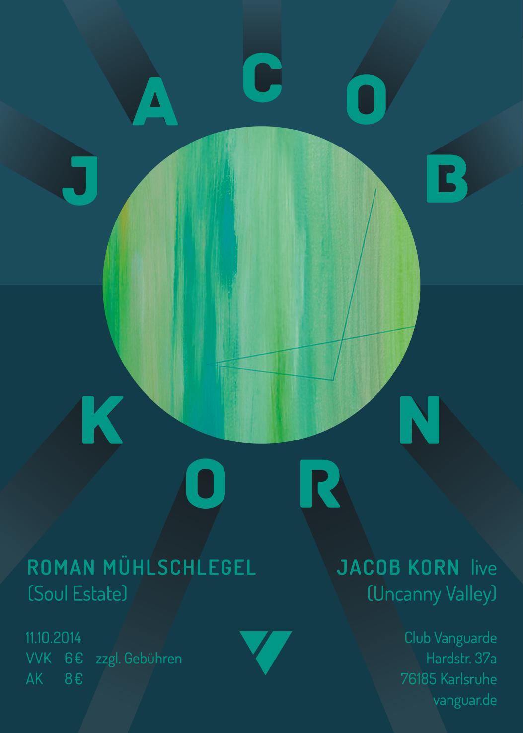 11.10.2014 | JACOB KORN (Uncanny Valley) & ROMAN MÜHLSCHLEGEL (Soul Estate)