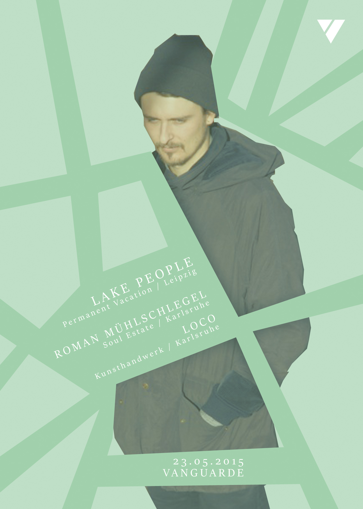 03.04.2015 | LAKE PEOPLE (Permanent Vacation/Leipzig) + LOCO (Kunsthandwerk) + ROMAN MÜHLSCHLEGEL (Soul Estate)