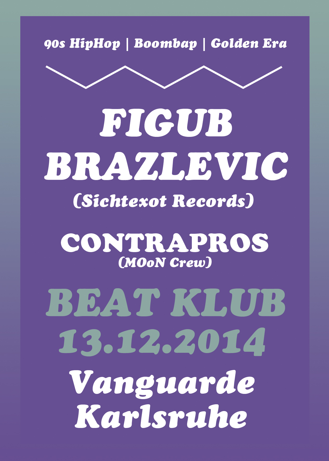 13.12.2014 | Beat Klub mit FIGUB BRAZLEVIC (Album Pre-Release Party)