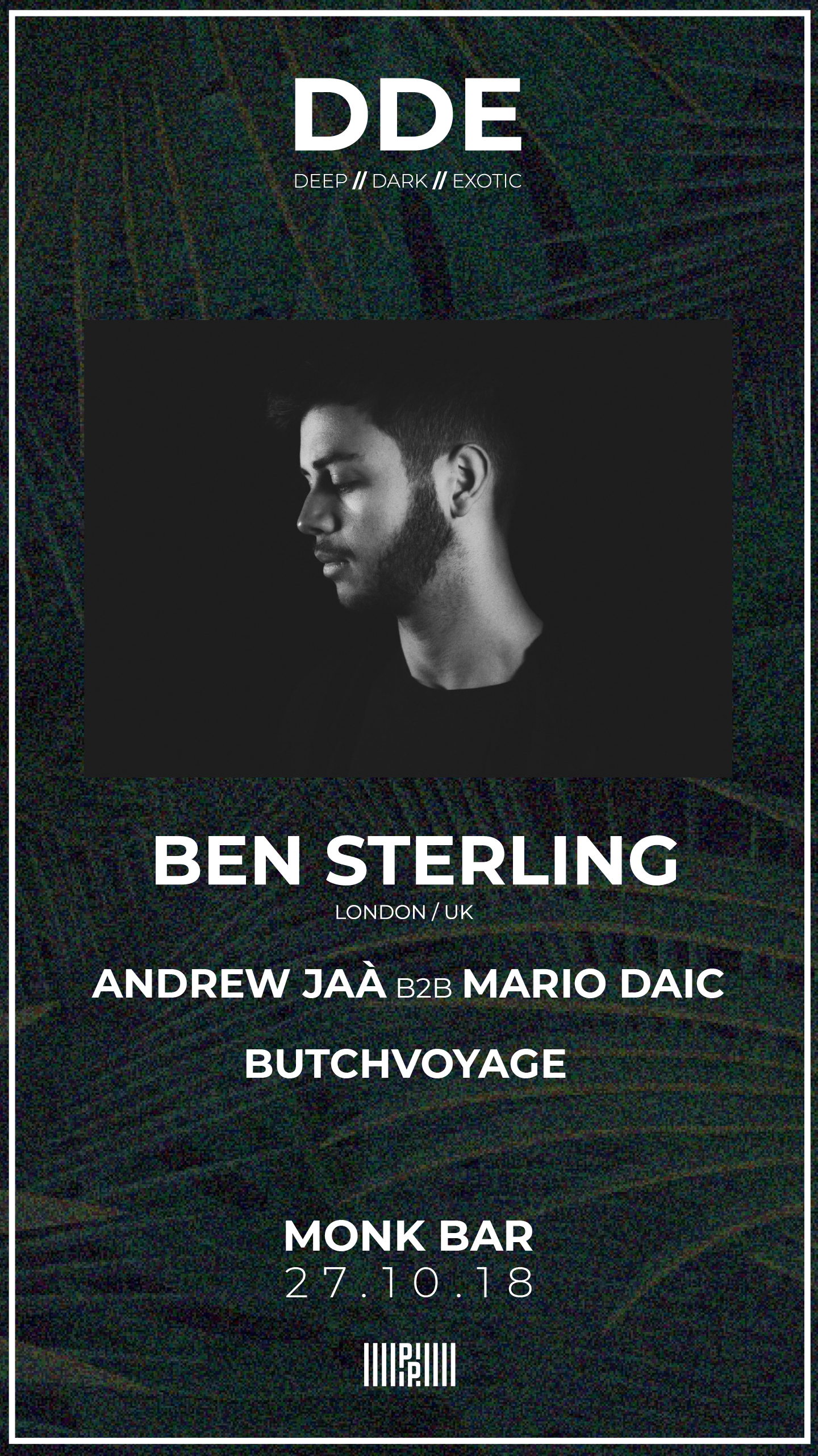 27.10.2018 | PP pres: DDE w/ Ben Sterling (London/UK)